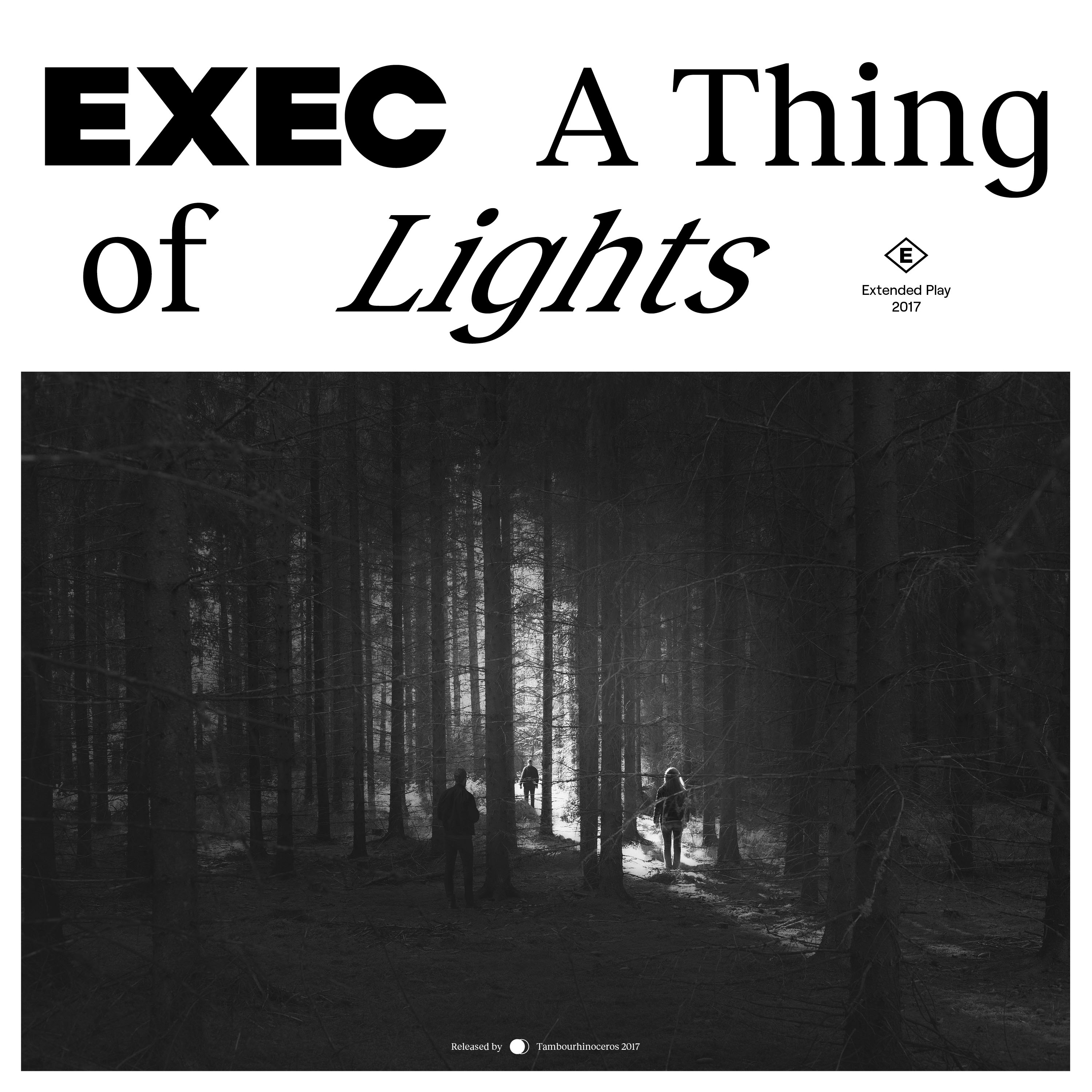EXEC - A Thing of Lights - Digital
